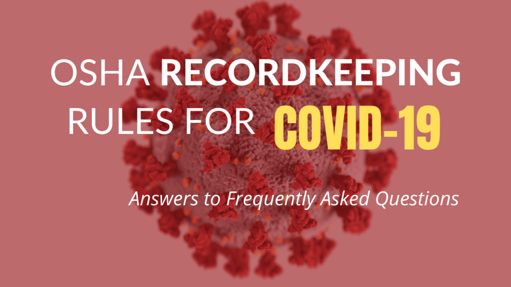 OSHA RECORDKEEPING FAQ's blog
