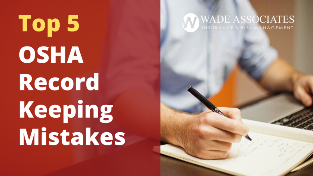 OSHA Recordkeeping mistakes